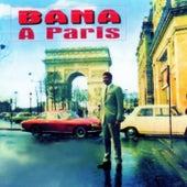 Bana à Paris by Bana