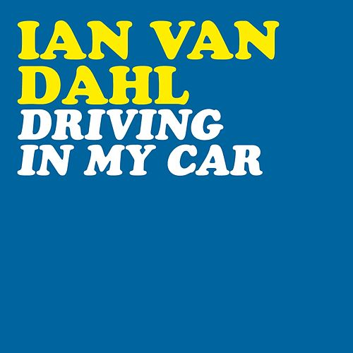 Driving in My Car by Ian Van Dahl