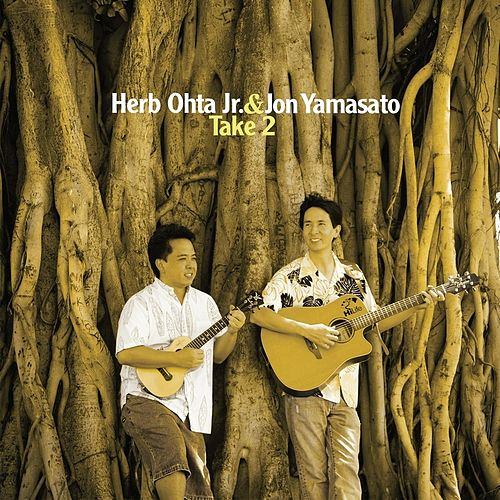 Take 2 by Herb Ohta, Jr.