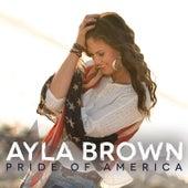 Pride of America by Ayla Brown