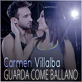 Guarda come ballano by Carmen Villalba