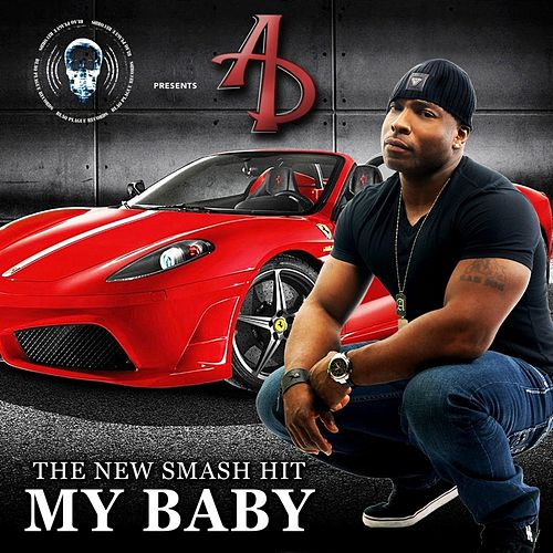 My Baby by A.D.