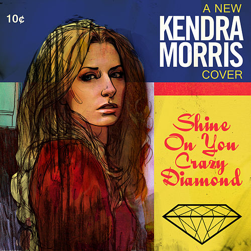 Shine On You Crazy Diamond - Single by Kendra Morris