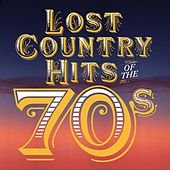 Lost Country Hits of the 70s by Various Artists