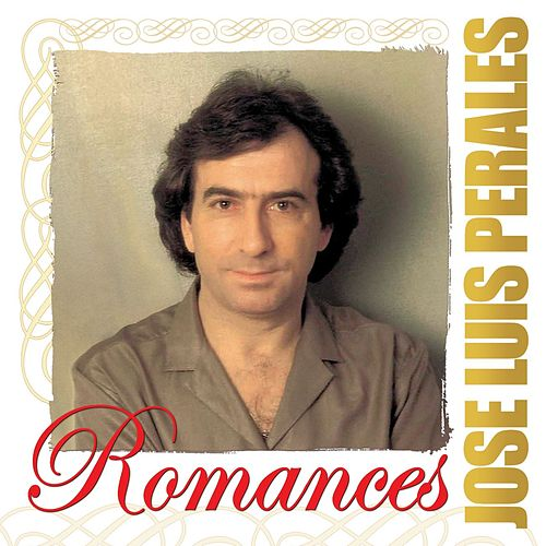 Romances by Jose Luis Perales