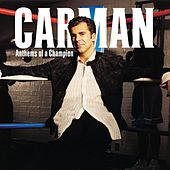Anthems of a Champion by Carman