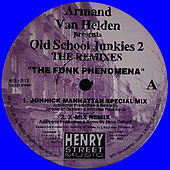 The Funk Phenomena Remixes Pt. 2 REMASTERED by Armand Van Helden