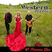 This I Promise You by Western Avenue