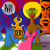 Sexy by Rudy