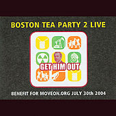 Boston Tea Party 2 by Various Artists