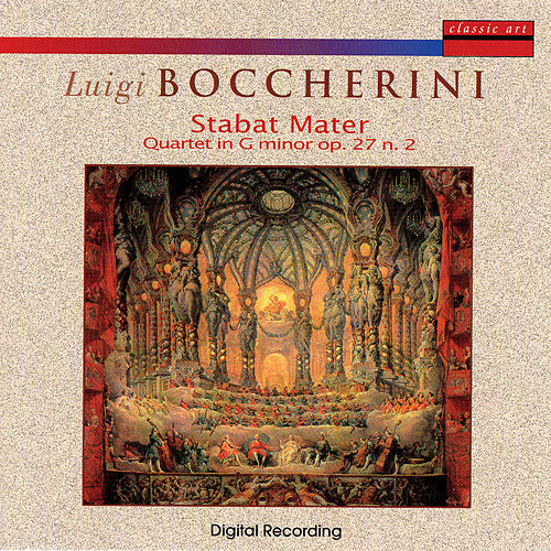 Luigi Boccherini: Stabat Mater/Quartet in G Minor op. 27 n. 2 by Daniela Longhi & Quartetto Amati