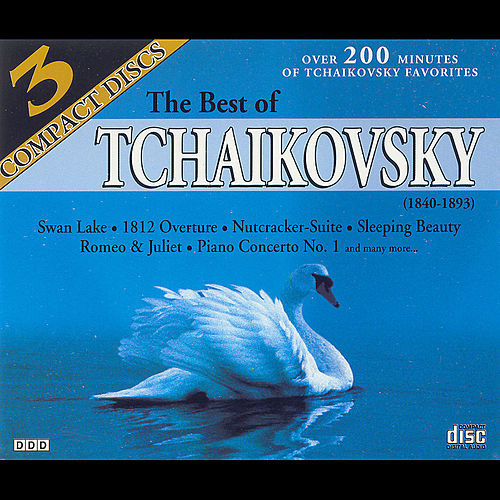 The Best of Tchaikovsky by Pyotr Ilyich Tchaikovsky