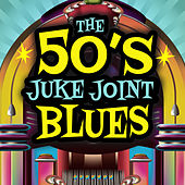 Juke Joint Blues von Various Artists