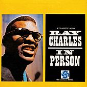 Ray Charles In Person by Ray Charles