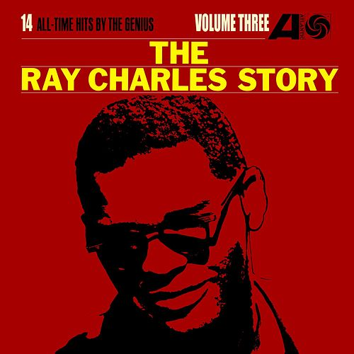 The Ray Charles Story, Volume Three by Ray Charles