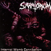 Internal Womb Cannibalism by Sanatorium