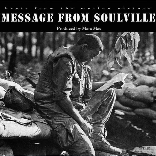 Message from Soulville by Marc Mac