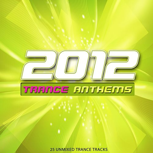 2012 Trance Anthems - EP by Various Artists