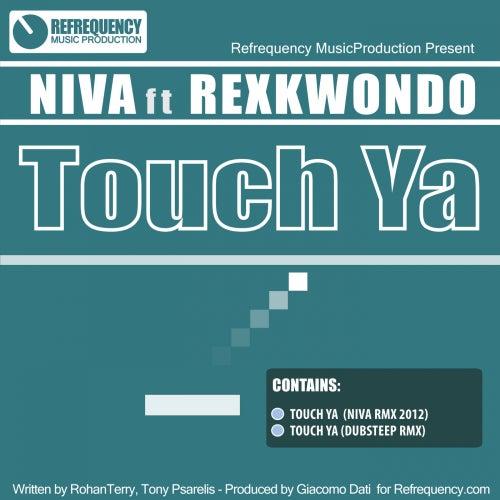 Touch Ya (feat. Rexkwondo) by Niva