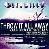Throw It All Away - The Remix Winners Part 1 (feat. Erin) by Garrido