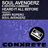 Heard It All Before (feat. Krysten Cummings) by Soul Avengerz