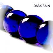 Dark Rain - EP by Various Artists
