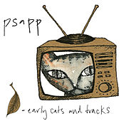 Early Cats and Tracks, Vol. 1 by Psapp