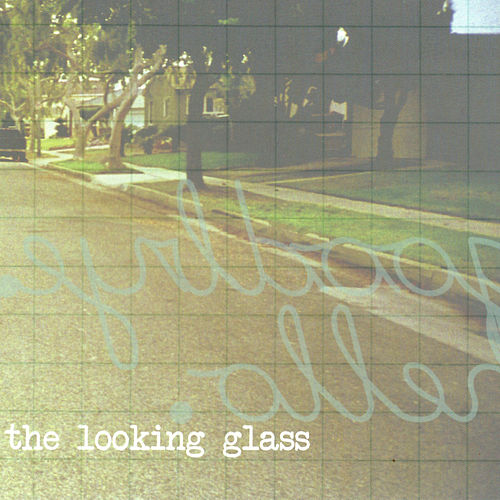 Goodbye Hello by Looking Glass