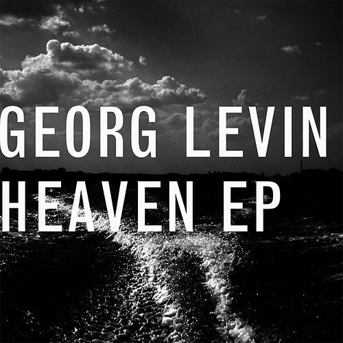 Heaven EP by Georg Levin (1)