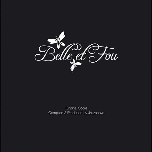 Belle et Fou (O.S.T.) by Various Artists