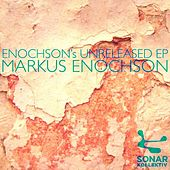 Enochson's Unreleased EP by Markus Enochson