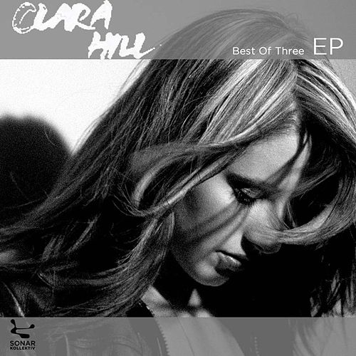 Best Of Three EP: Clara Hill by Clara Hill