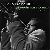 The Fabulous Fats Navarro, Vol. 2 by Fats Navarro