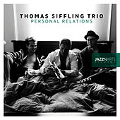 Personal Relations by Thomas Siffling Trio