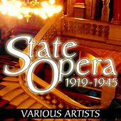 State Opera 1919-1945 by Various Artists