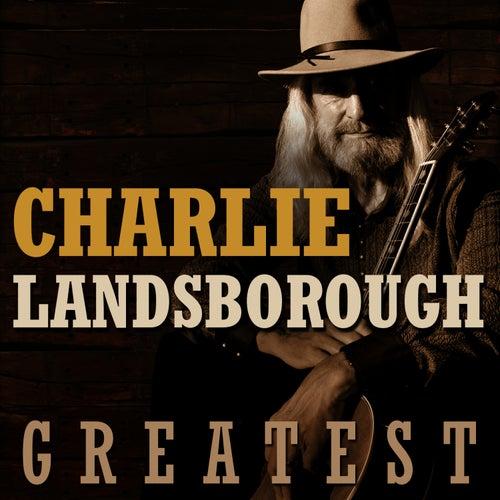 Greatest by Charlie Landsborough