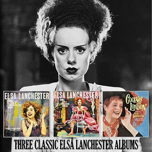 Songs for a Smoked Filled Room / Songs for a Shuttered Parlour / Cockney London by Elsa Lanchester