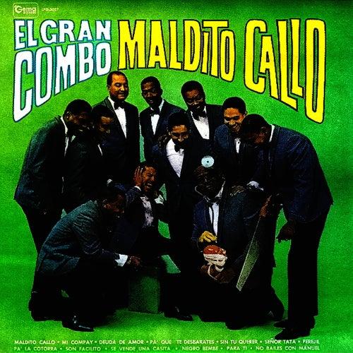 Maldito Callo by El Gran Combo De Puerto Rico