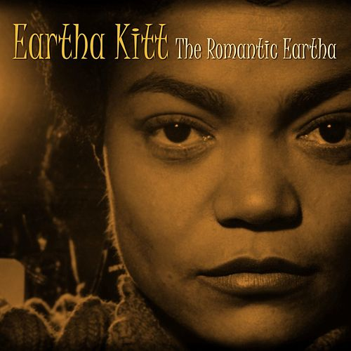 The Romantic Eartha by Eartha Kitt