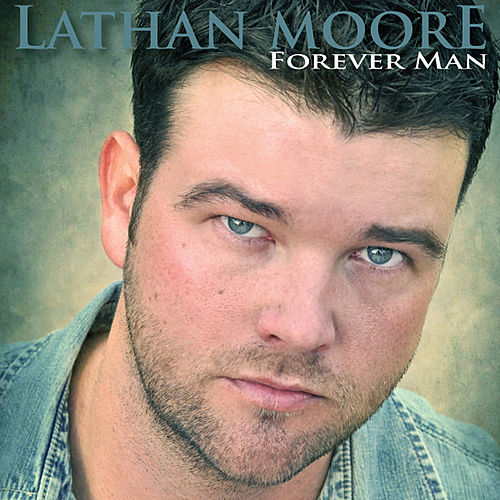 Forever Man (Gospel Version) - Single by Lathan Moore