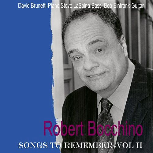 Songs to Remember Vol. II by Robert Bocchino