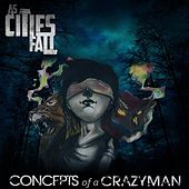 Concepts of a Crazyman by As Cities Fall