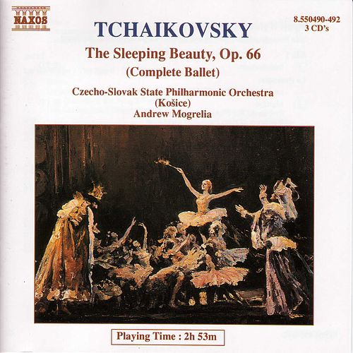 Tchaikovsky: The Sleeping Beauty (Complete Ballet) by Kosice Slovak State Philharmonic Orchestra