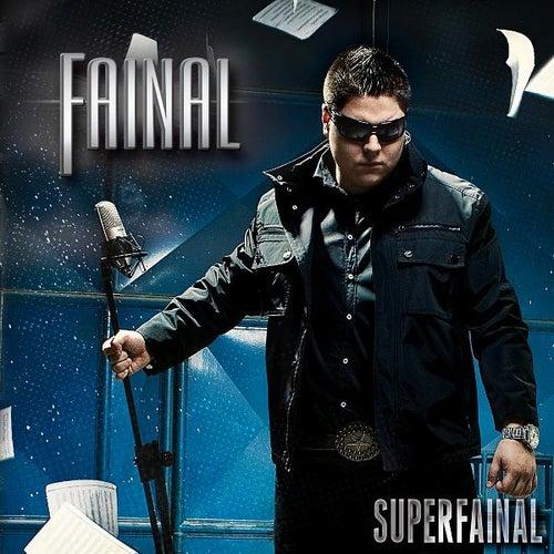 Superfainal by Fainal