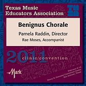 2011 Texas Music Educators Association (TMEA): Benignus Chorale by Benignus Chorale