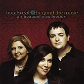 Beyond the Music: An Acappella Collection by Hope's Call