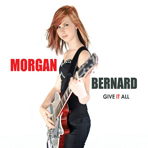 Give It All by Morgan Bernard