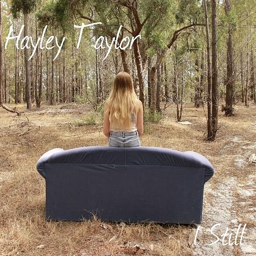 I Still by Hayley Taylor