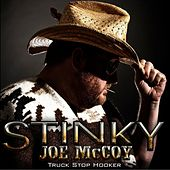 Truck Stop Hooker by Stinky Joe McCoy