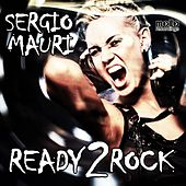 Ready 2 Rock by Sergio Mauri